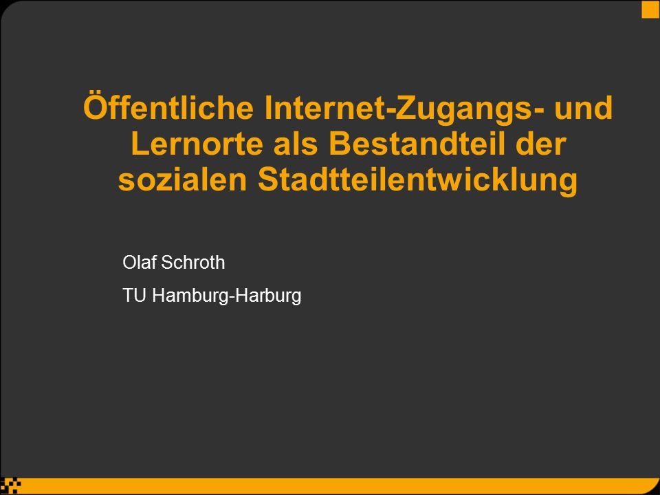 Öffentliche Internet-Zugangs- und Lernorte als Bestandteil der sozialen Stadtteilentwicklung
