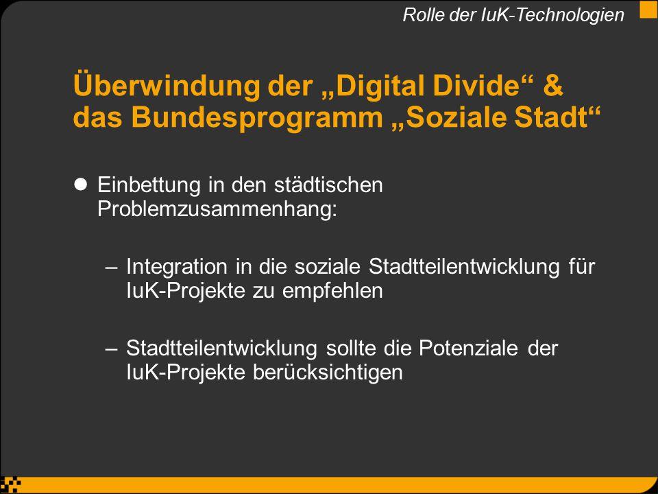 """Überwindung der """"Digital Divide & das Bundesprogramm """"Soziale Stadt"""