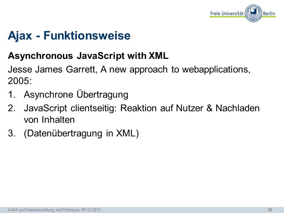 Ajax - Funktionsweise Asynchronous JavaScript with XML