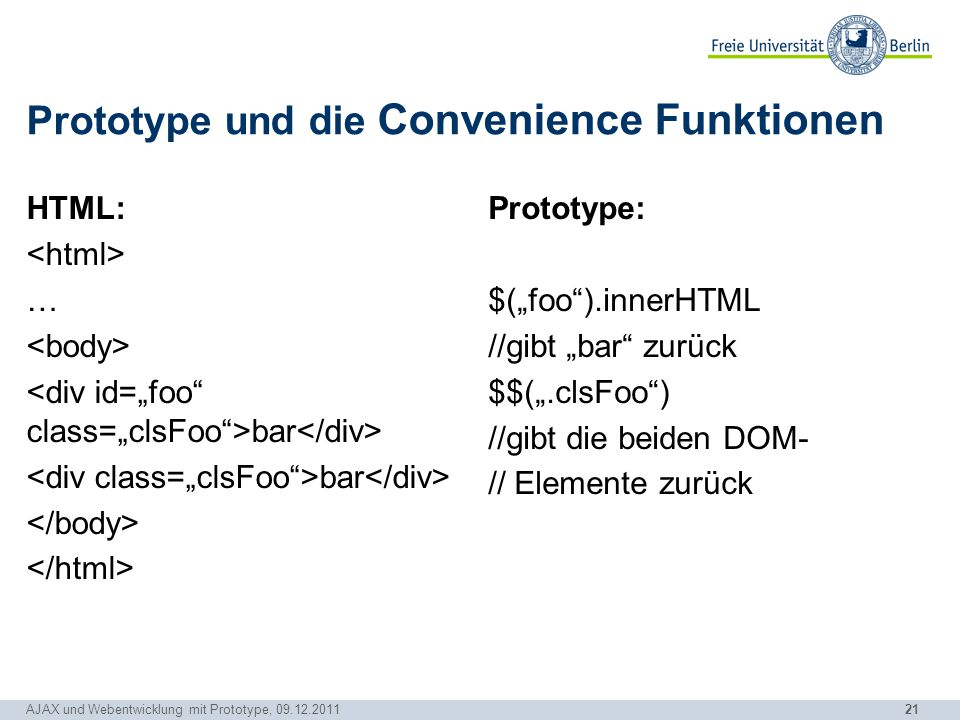 Prototype und die Convenience Funktionen