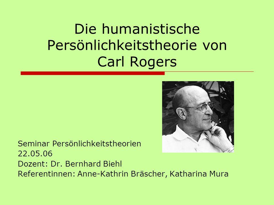 Die humanistische Persönlichkeitstheorie von Carl Rogers