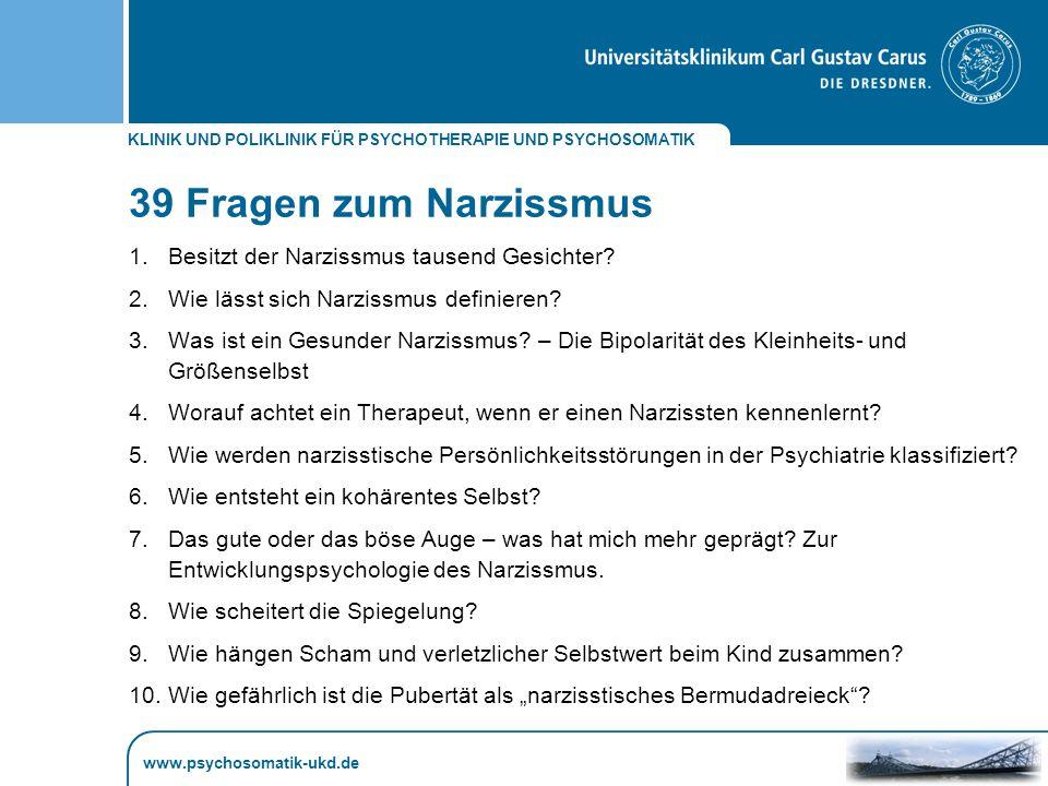 39 Fragen zum Narzissmus Besitzt der Narzissmus tausend Gesichter