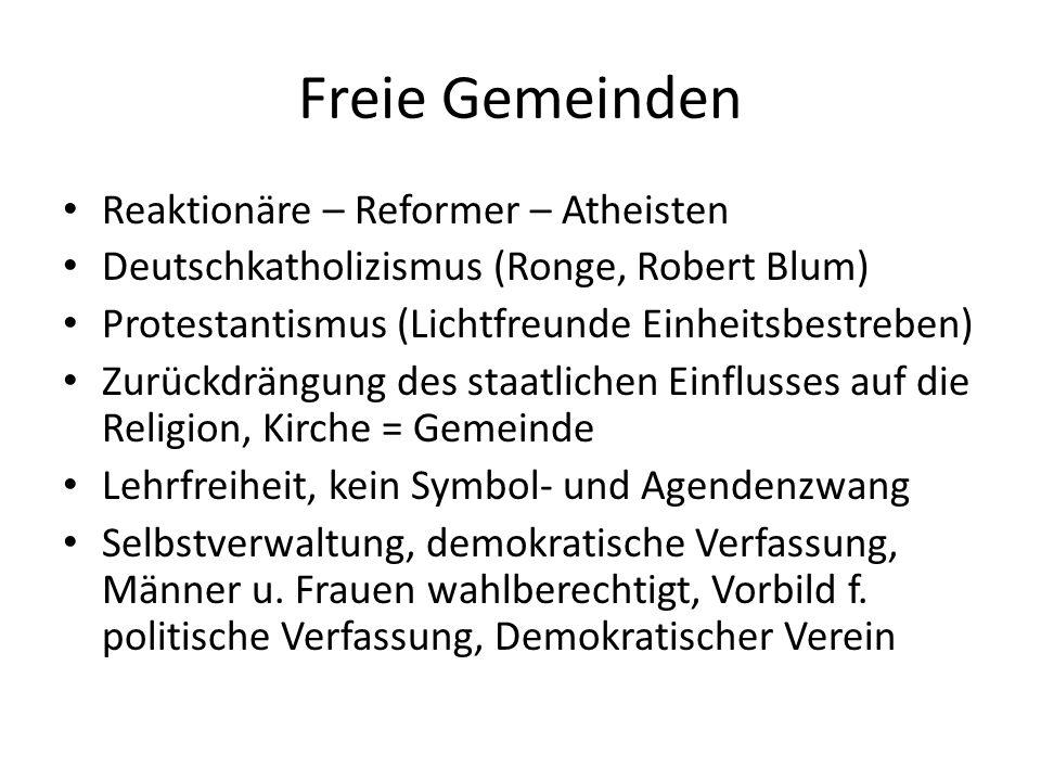 Freie Gemeinden Reaktionäre – Reformer – Atheisten