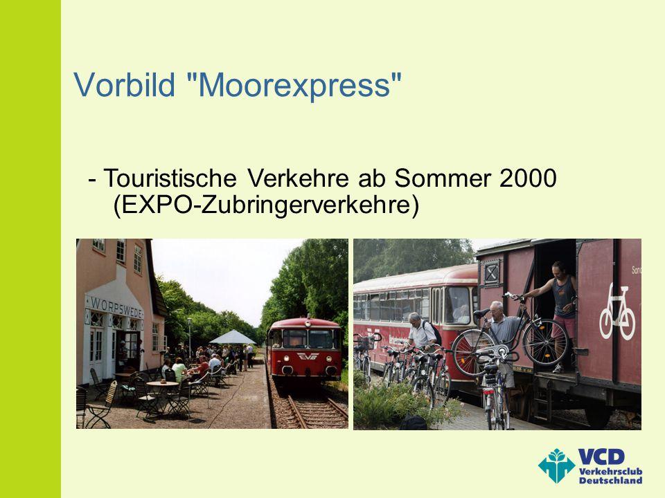Vorbild Moorexpress - Touristische Verkehre ab Sommer 2000 (EXPO-Zubringerverkehre)