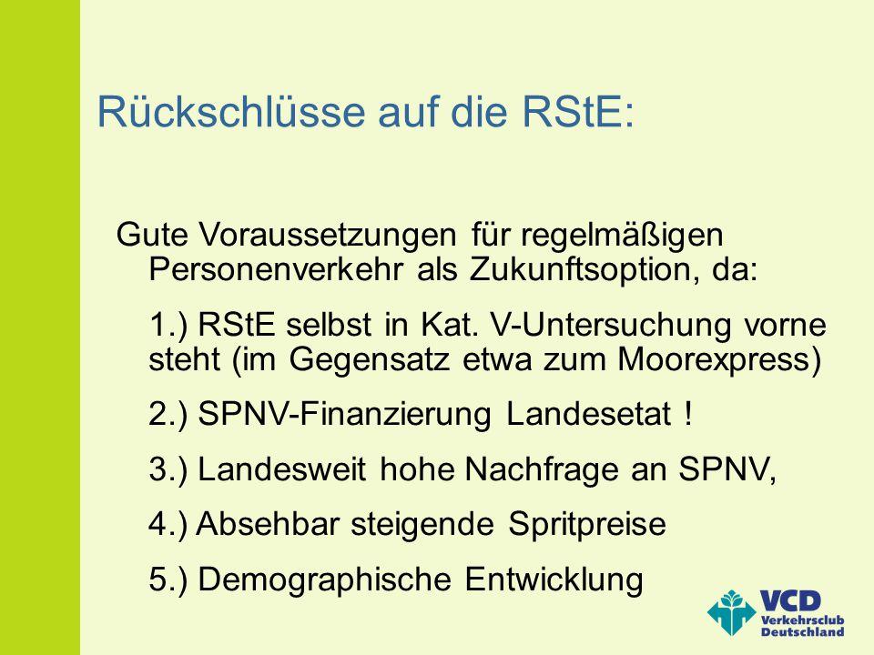 Rückschlüsse auf die RStE: