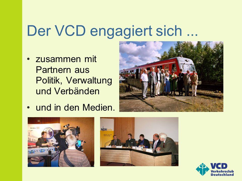 Der VCD engagiert sich ... zusammen mit Partnern aus Politik, Verwaltung und Verbänden.