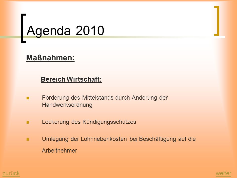 Agenda 2010 Maßnahmen: Bereich Wirtschaft: