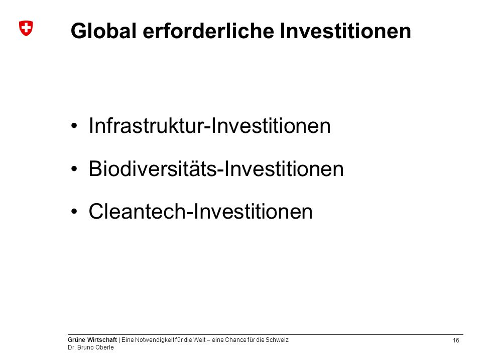 Global erforderliche Investitionen