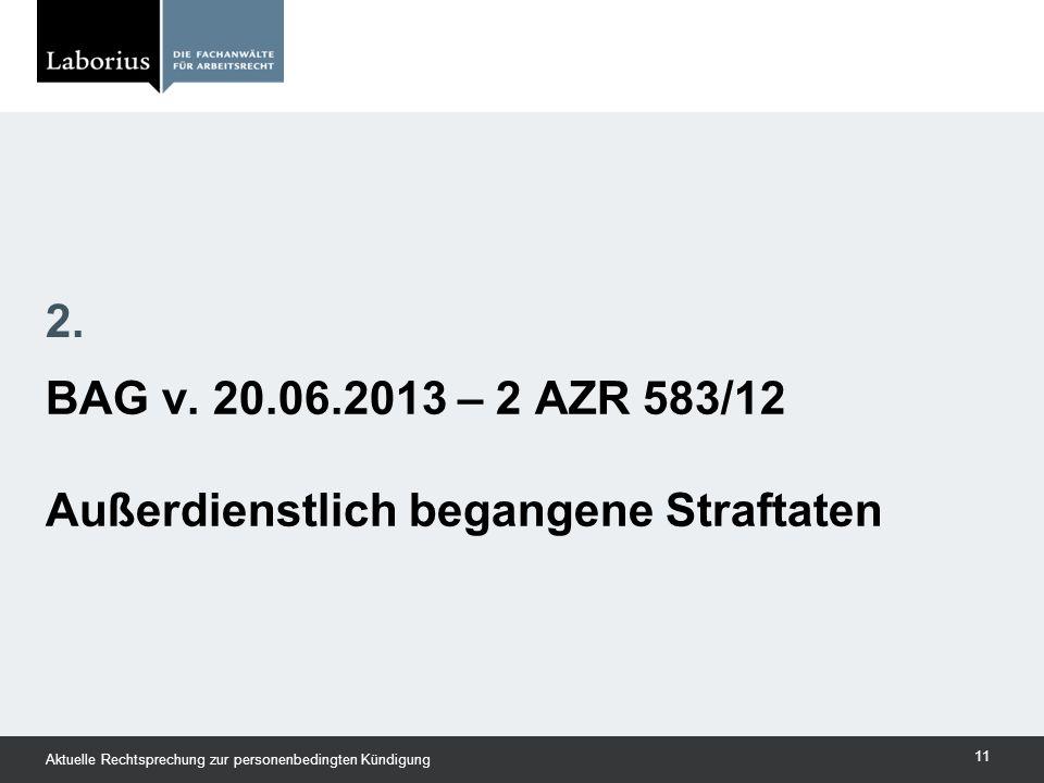 BAG v. 20.06.2013 – 2 AZR 583/12 Außerdienstlich begangene Straftaten