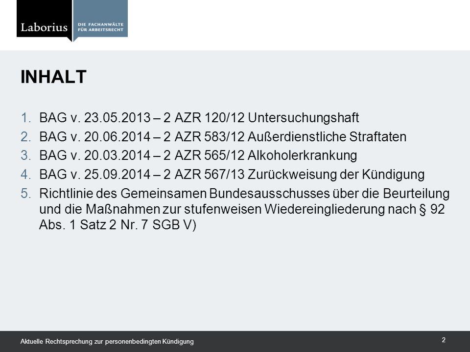 Inhalt BAG v. 23.05.2013 – 2 AZR 120/12 Untersuchungshaft