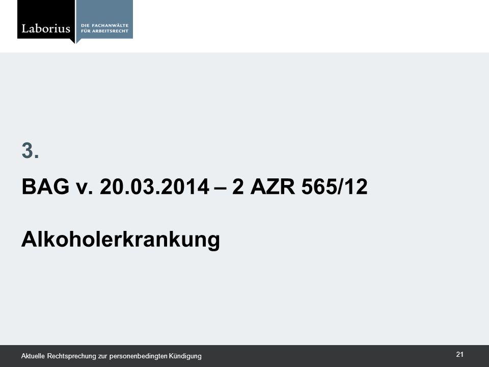 BAG v. 20.03.2014 – 2 AZR 565/12 Alkoholerkrankung