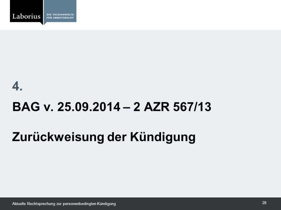 BAG v. 25.09.2014 – 2 AZR 567/13 Zurückweisung der Kündigung