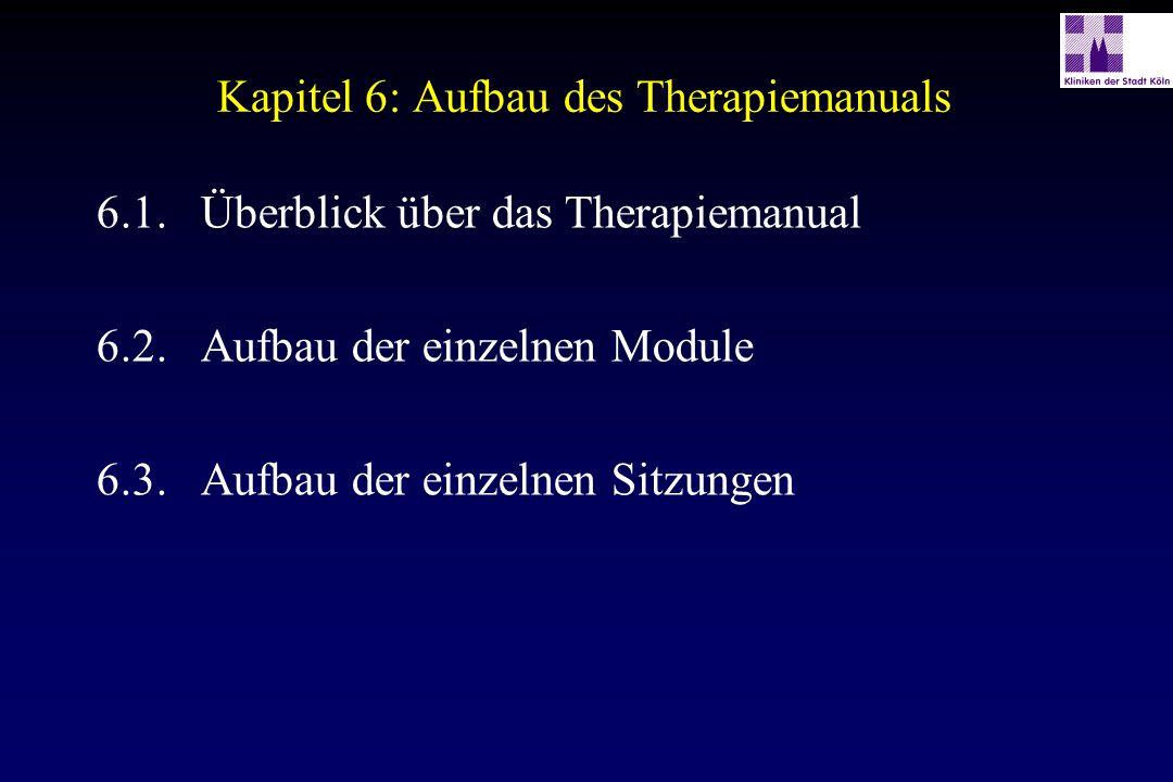 Kapitel 6: Aufbau des Therapiemanuals