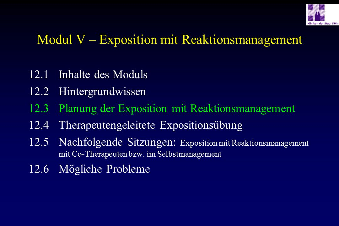 Modul V – Exposition mit Reaktionsmanagement