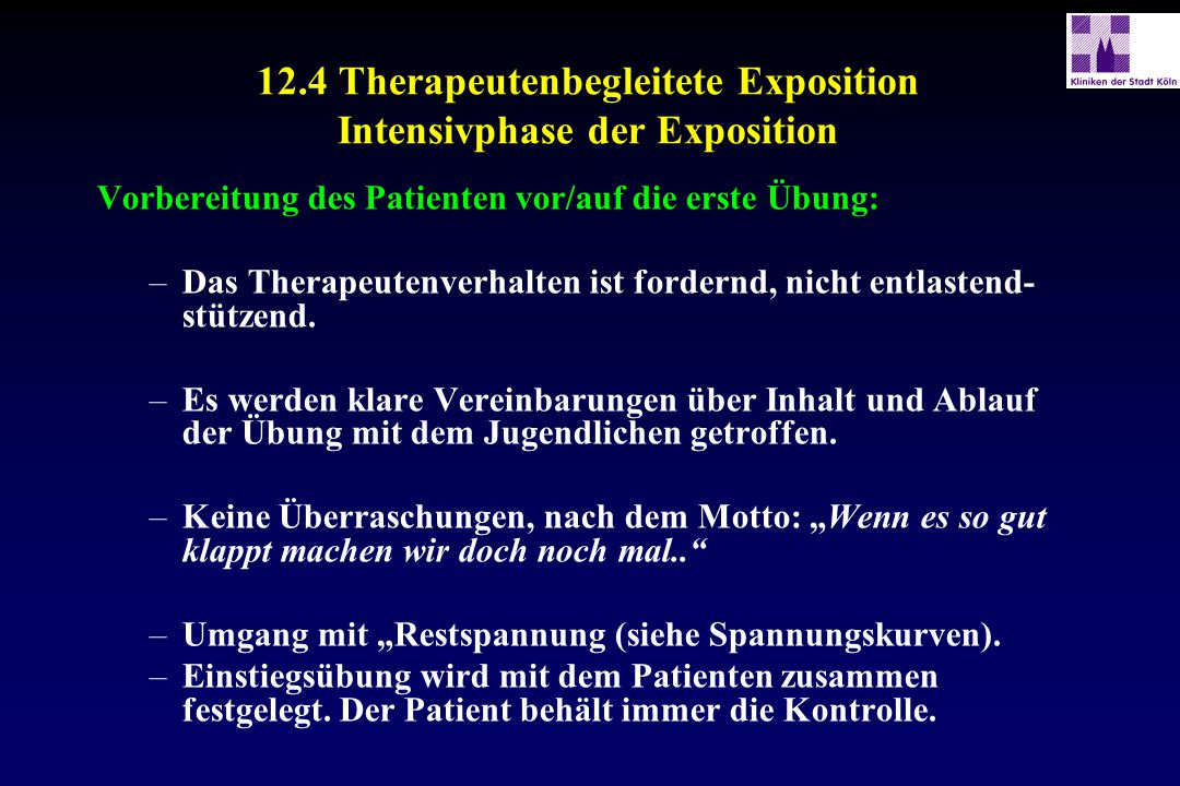 12.4 Therapeutenbegleitete Exposition Intensivphase der Exposition