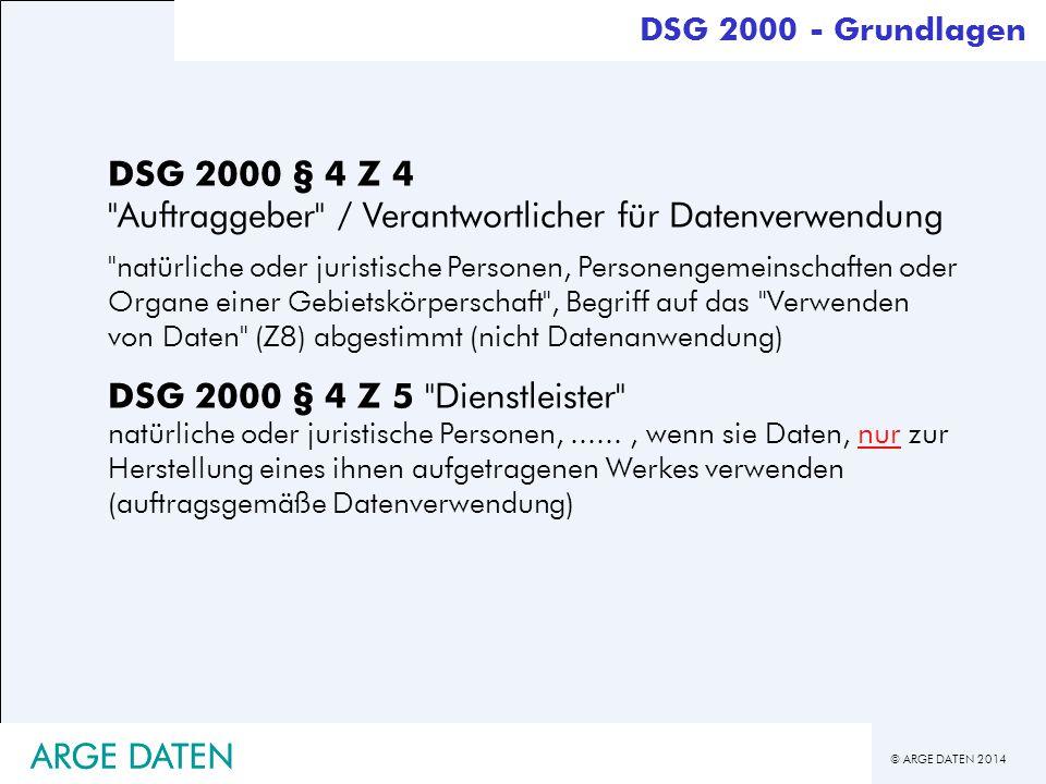 DSG 2000 § 4 Z 4 Auftraggeber / Verantwortlicher für Datenverwendung