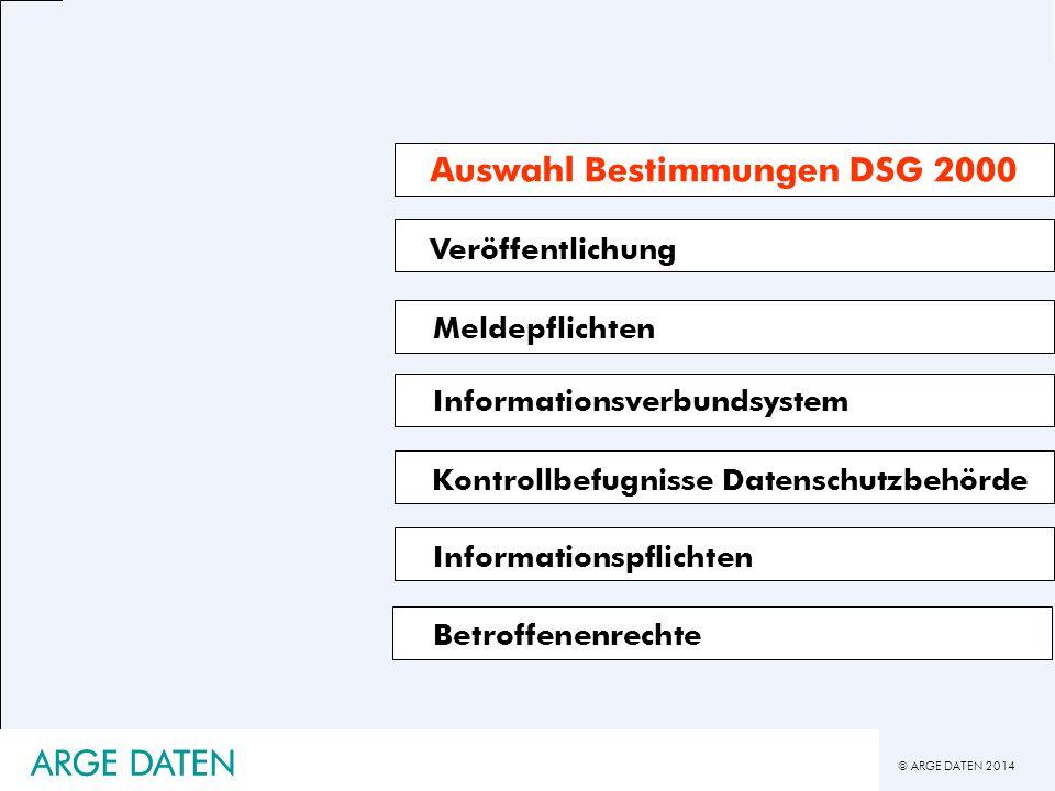 ARGE DATEN ARGE DATEN Auswahl Bestimmungen DSG 2000 Veröffentlichung