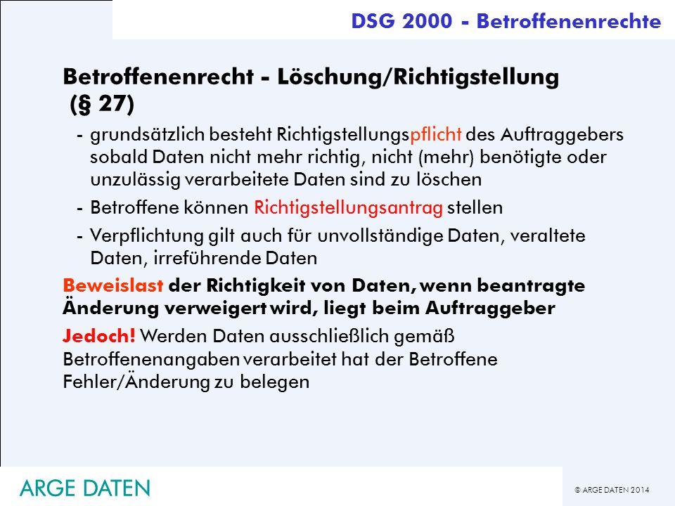Betroffenenrecht - Löschung/Richtigstellung (§ 27)