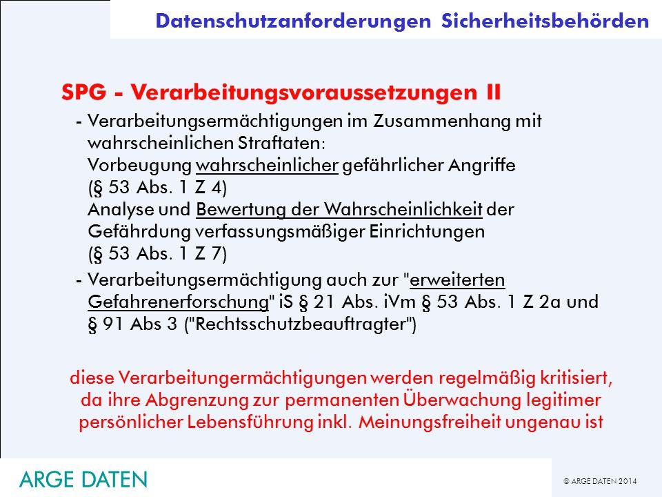 SPG - Verarbeitungsvoraussetzungen II