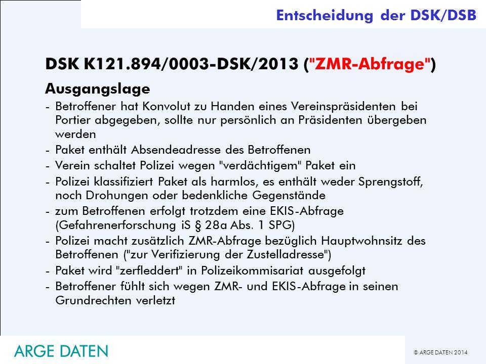 DSK K121.894/0003-DSK/2013 ( ZMR-Abfrage )