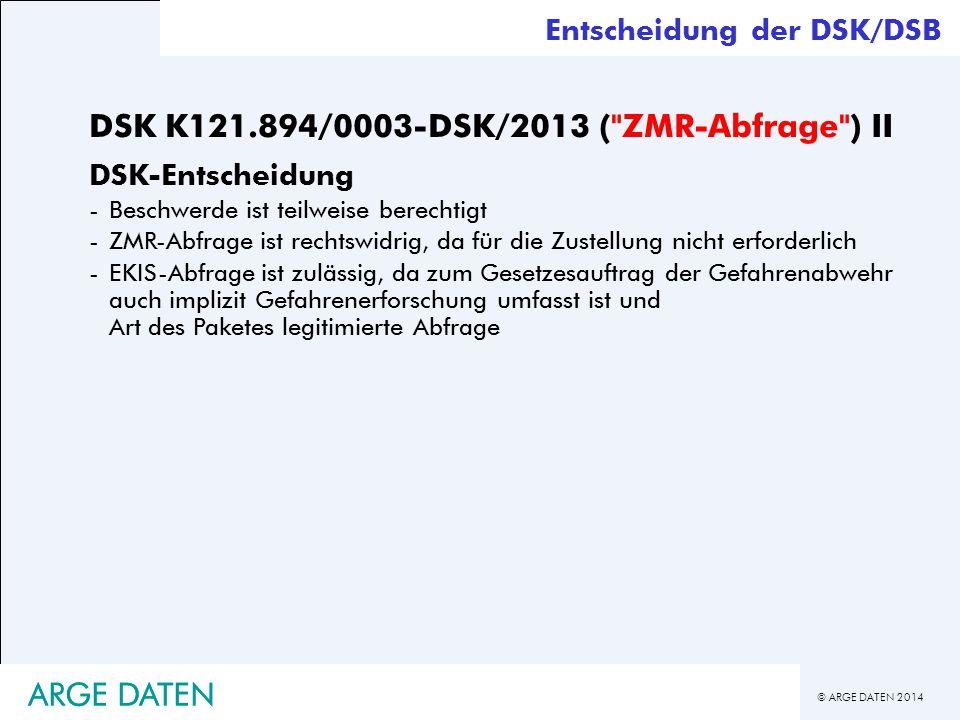 DSK K121.894/0003-DSK/2013 ( ZMR-Abfrage ) II