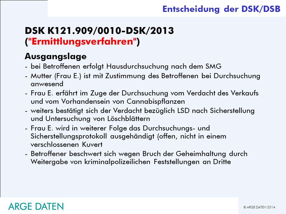 DSK K121.909/0010-DSK/2013 ( Ermittlungsverfahren )