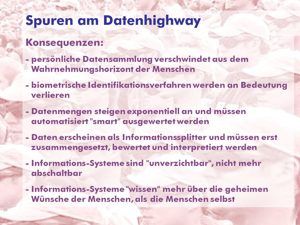 Spuren am Datenhighway