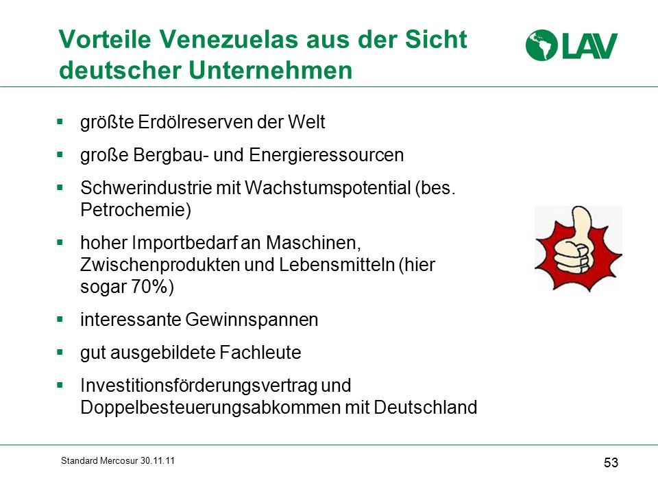 Vorteile Venezuelas aus der Sicht deutscher Unternehmen