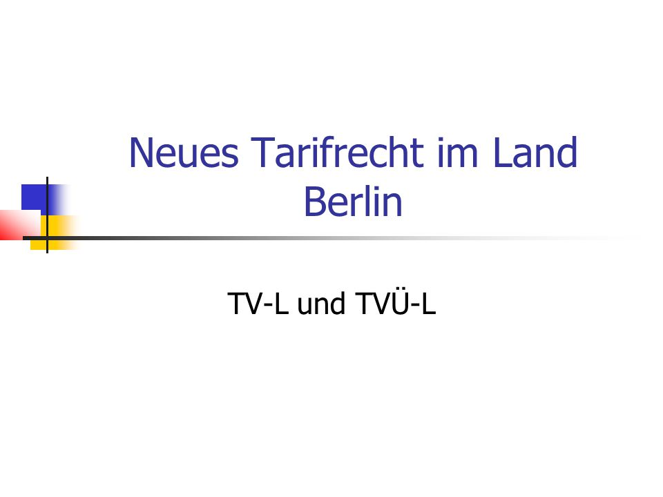 Neues Tarifrecht im Land Berlin