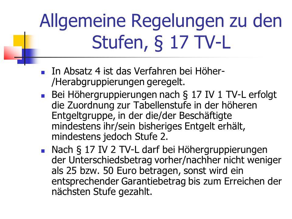 Allgemeine Regelungen zu den Stufen, § 17 TV-L