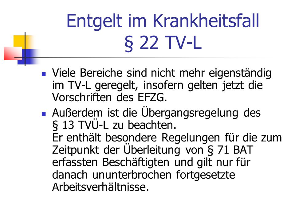 Entgelt im Krankheitsfall § 22 TV-L