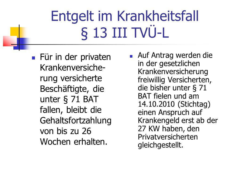 Entgelt im Krankheitsfall § 13 III TVÜ-L
