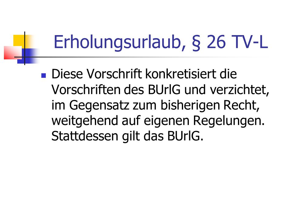 Erholungsurlaub, § 26 TV-L