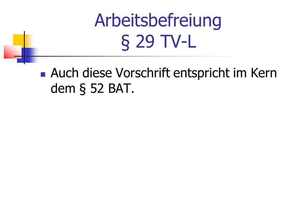 Arbeitsbefreiung § 29 TV-L