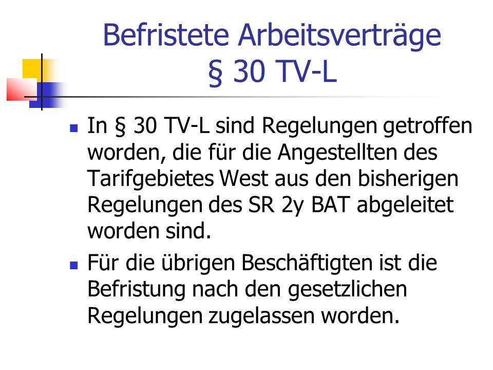 Befristete Arbeitsverträge § 30 TV-L