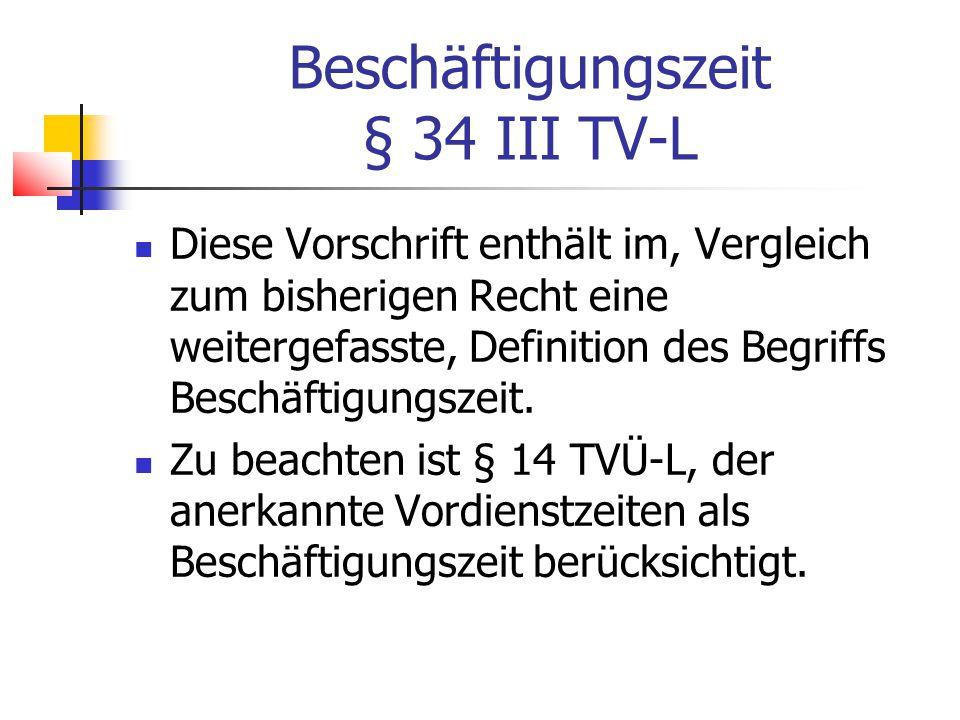 Beschäftigungszeit § 34 III TV-L