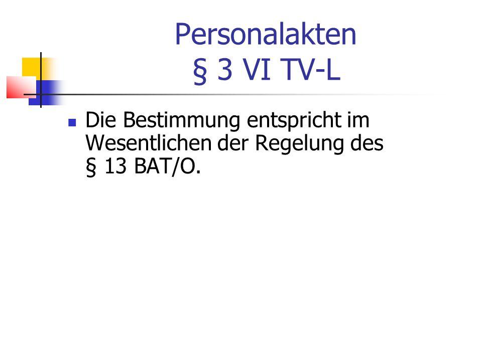 Personalakten § 3 VI TV-L