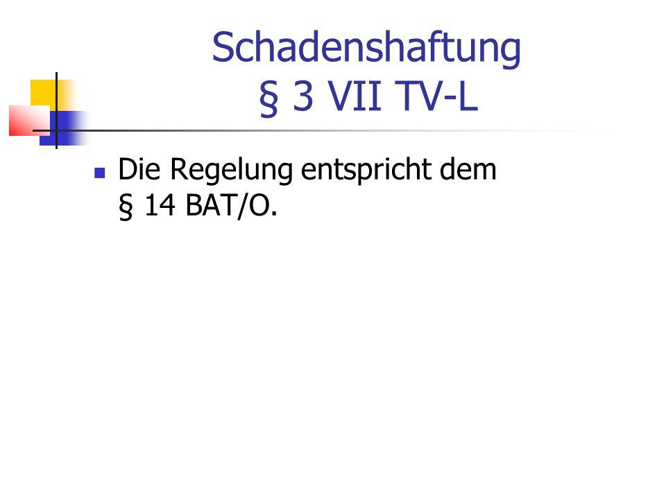 Schadenshaftung § 3 VII TV-L