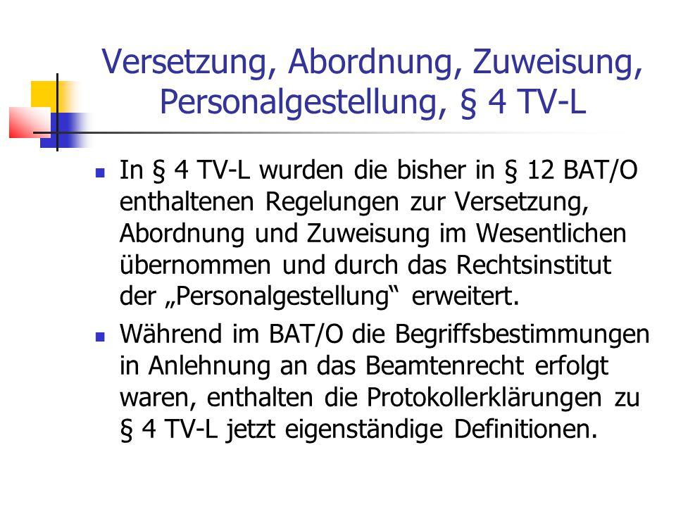 Versetzung, Abordnung, Zuweisung, Personalgestellung, § 4 TV-L