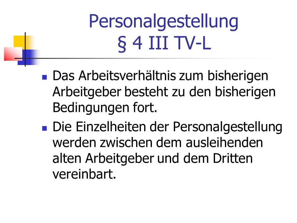 Personalgestellung § 4 III TV-L