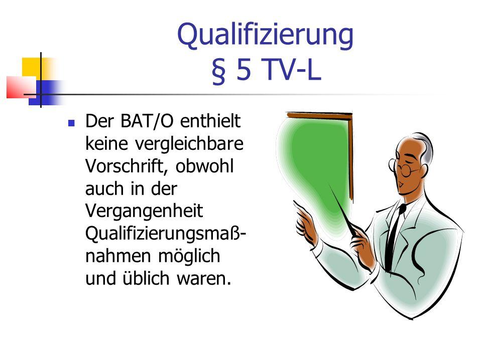 Qualifizierung § 5 TV-L