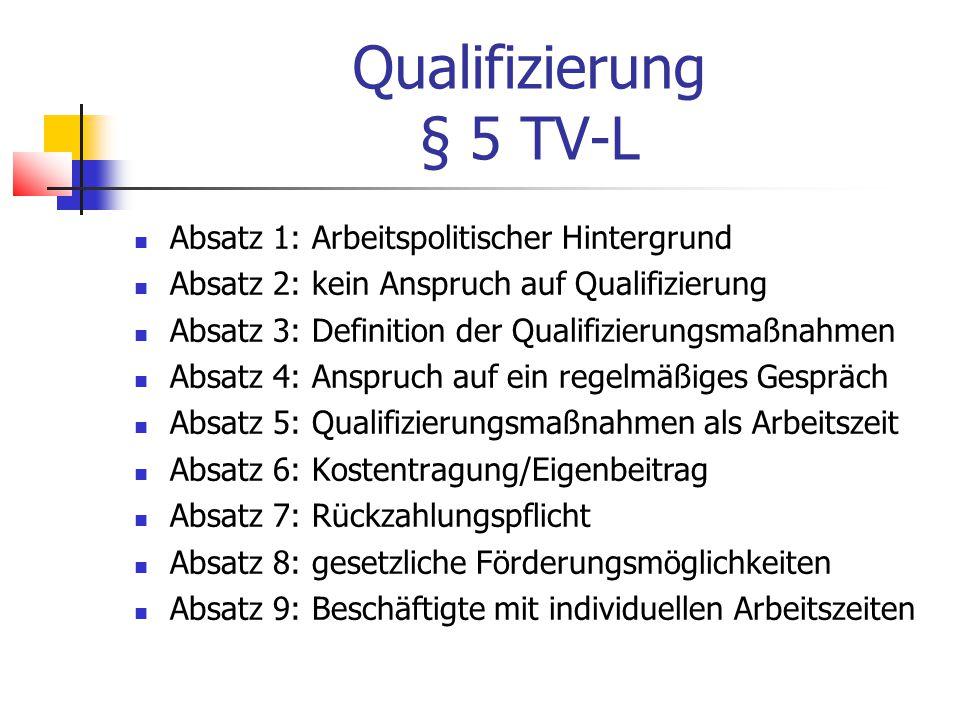 Qualifizierung § 5 TV-L Absatz 1: Arbeitspolitischer Hintergrund