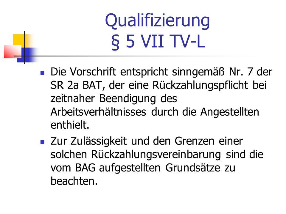 Qualifizierung § 5 VII TV-L