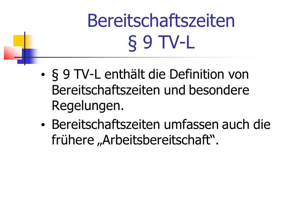 Bereitschaftszeiten § 9 TV-L