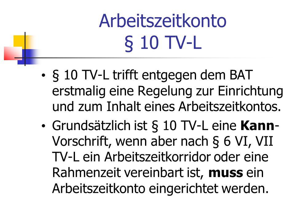 Arbeitszeitkonto § 10 TV-L