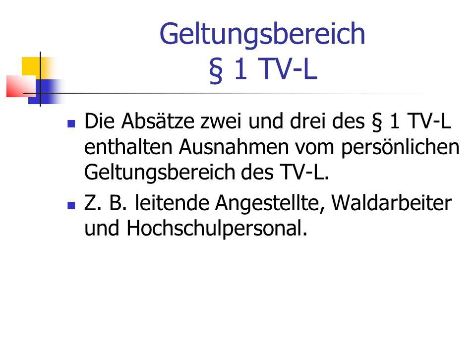 Geltungsbereich § 1 TV-L