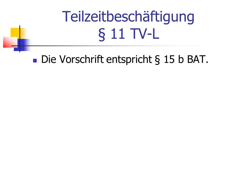 Teilzeitbeschäftigung § 11 TV-L
