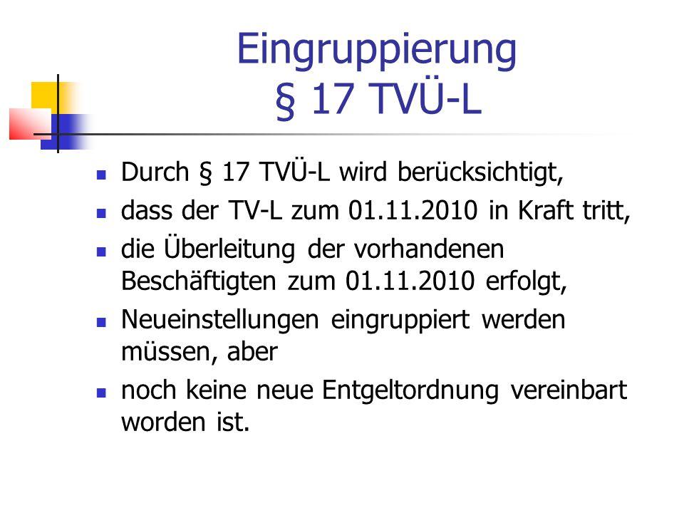 Eingruppierung § 17 TVÜ-L