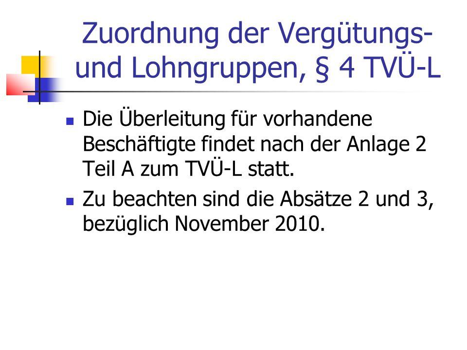 Zuordnung der Vergütungs- und Lohngruppen, § 4 TVÜ-L