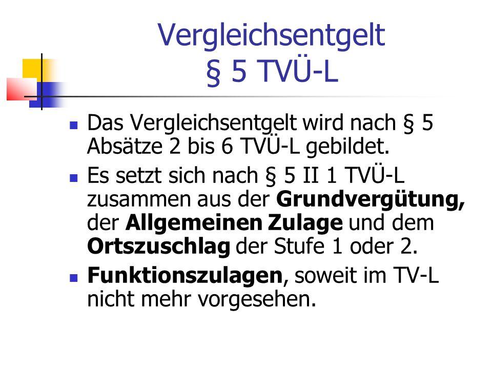 Vergleichsentgelt § 5 TVÜ-L